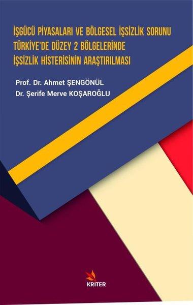 İşgücü Piyasaları ve Bölgesel İşsizlik Sorunu Türkiyede Düzey 2 Bölgelerinde İşsizlik Histerisinin.pdf