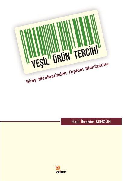 Yeşil Ürün Tercihi-Birey Menfaatinden Toplum Menfaatine.pdf