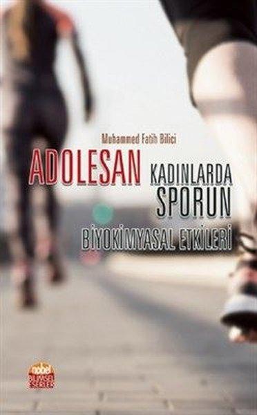 Adoselen Kadınlarda Sporun Biyokşmyasal Etkileri.pdf
