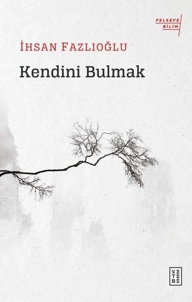 Kendini Bulmak-Felsefe Bilim.pdf