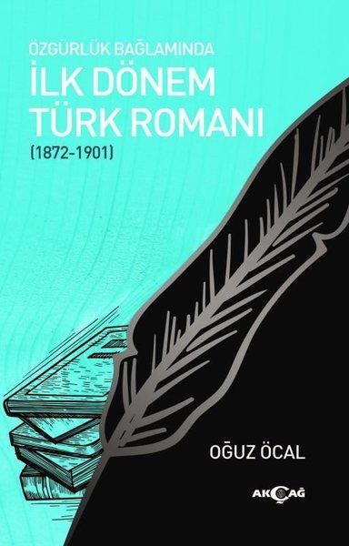 Özgürlük Bağlamında İlk Dönem Türk Romanı.pdf