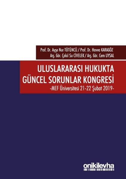 Uluslararası Hukukta Güncel Sorunlar Kongresi 21-22 Şubat 2019.pdf
