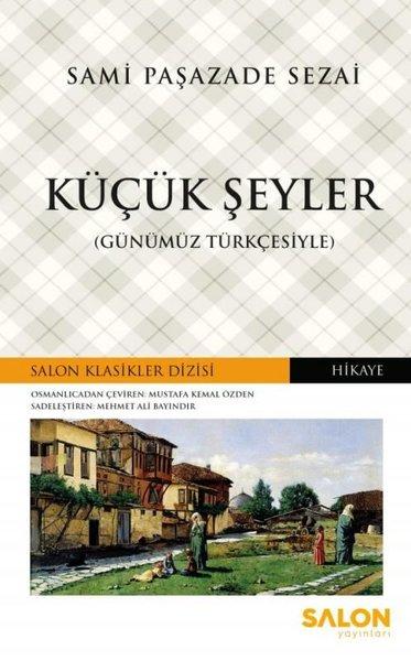 Küçük Şeyler-Günümüz Türkçesiyle.pdf