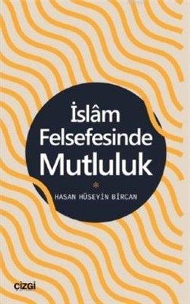 İslam Felsefesinde Mutluluk.pdf
