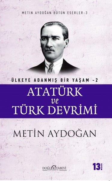 Atatürk ve Türk Devrimi-Ülkeye Adanmış Bir Yaşam 2.pdf