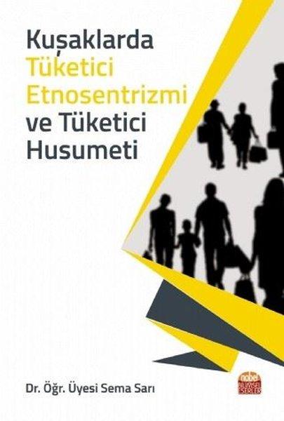 Kuşaklarda Tüketici Etnosentrizmi ve Tüketici Husumeti.pdf