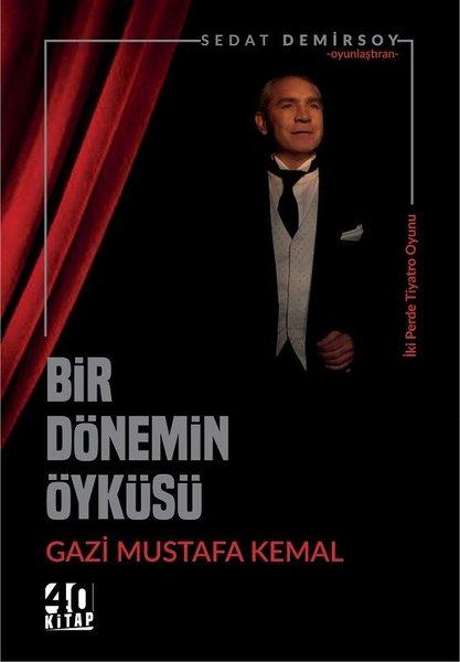 Bir Dönemim Öyküsü Gazi Mustafa Kemal.pdf
