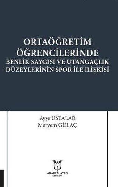 Ortaöğretim Öğrencilerinde Benlik Saygısı ve Utangaçlık Düzeylerinin Spor İle İlişkisi.pdf