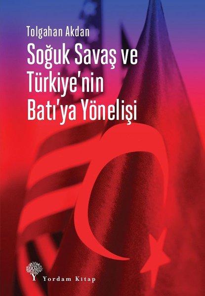 Soğuk Savaş ve Türkiye'nin Batı'ya Yönelişi.pdf