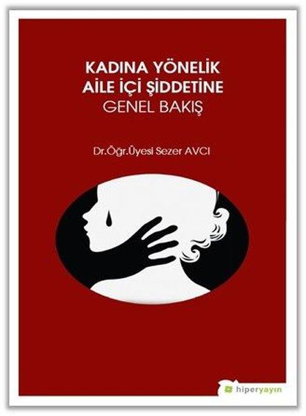 Kadına Yönelik Aile İçi Şiddetine Genel Bakış.pdf