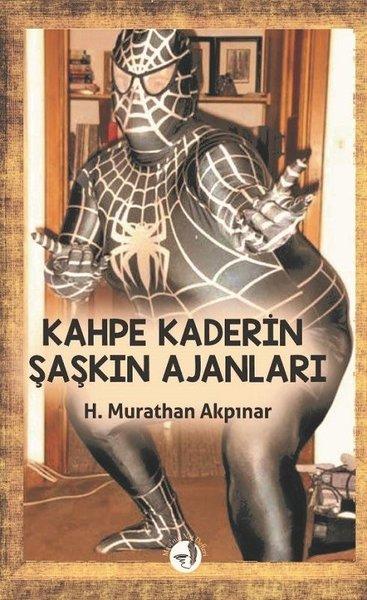 Kahpe Kaderin Şaşkın Ajanları.pdf