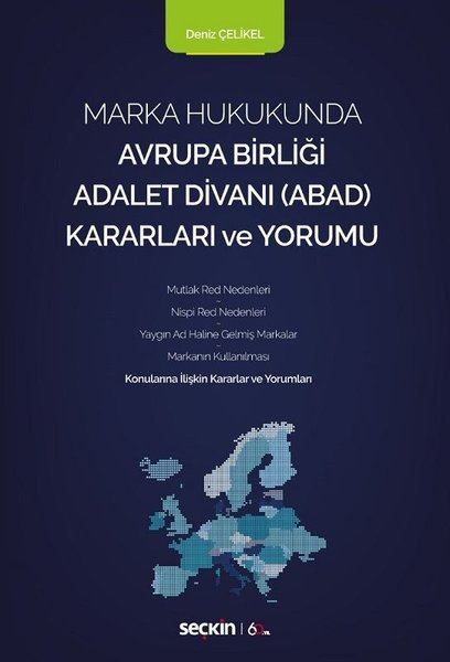 Marka Hukukunda Avrupa Birliği Adalet Divanı Kararları ve Yorumu.pdf
