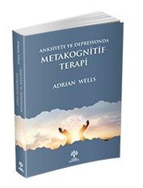 Anksiyete ve Depresyonda Metakognitif Terapi.pdf