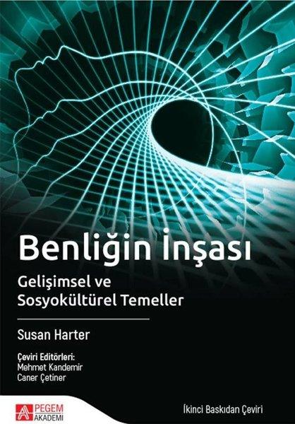 Benliğin İnşası-Gelişimsel Sosyokültürel Temeller.pdf