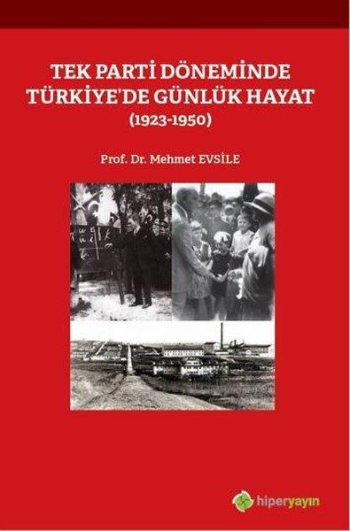 Tek Parti Döneminde Türkiyede Günlük Hayat 1923-1950.pdf