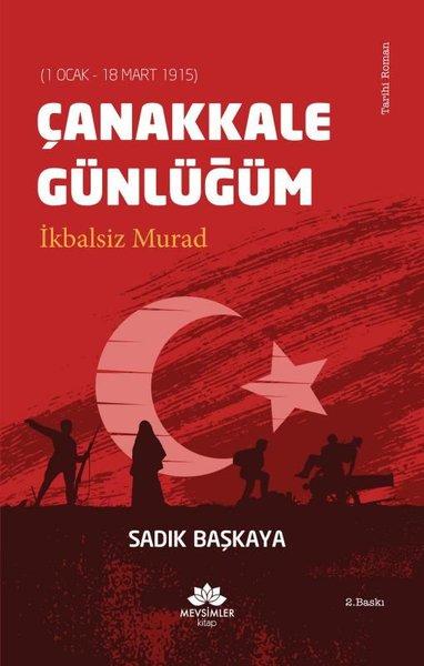 Çanakkale Günlüğüm-İkbalsiz Murad.pdf