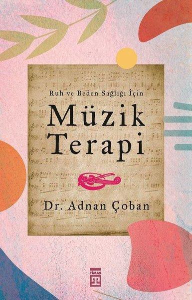 Ruh ve Beden Sağlığı İçin: Müzik Terapi.pdf