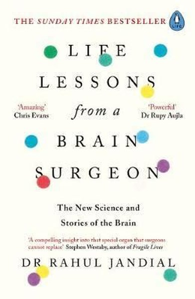 Life Lessons from a Brain Surgeon: The New Science and Stories of the Brain.pdf