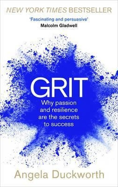 Grit: Why passion and resilience are the secrets to success.pdf