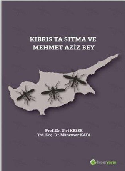 Kıbrısta Sıtma ve Mehmet Aziz Bey.pdf