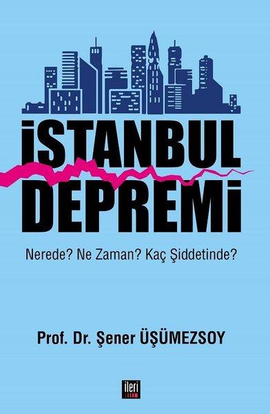 İstanbul Depremi: Nerede? Ne Zaman? Kaç Şiddetinde?.pdf