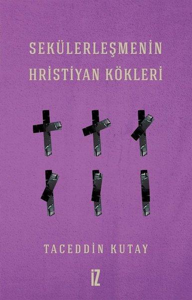 Sekülerleşmenin Hristiyan Kökleri.pdf