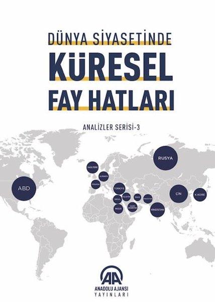 Dünya Siyasetinde Küresel Fay Hatları-Analiz Serisi 3.pdf