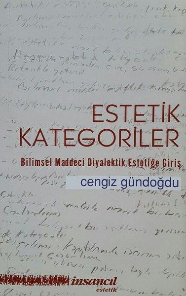 Estetik Kategoriler-Bilimsel Maddeci Diyalektik Estetiğe Giriş.pdf