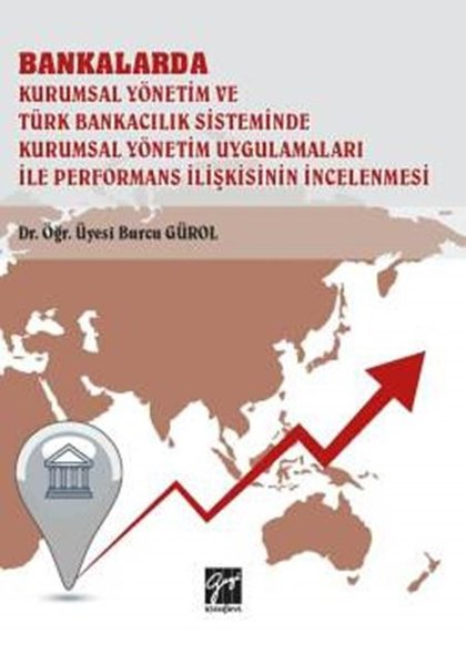 Bankalar Kurumsal Yönetim ve Türk Bankacılık Sisteminde Kurumsal Yönetim Uygulamaları İle Performans.pdf