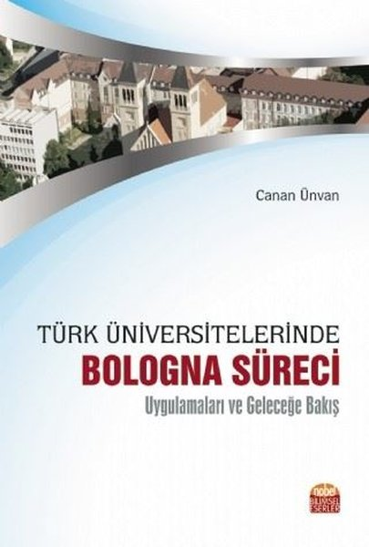 Türk Üniversitelerinde Bologna Süreci Uygulamaları ve Geleceğe Bakış.pdf