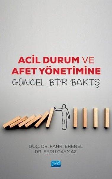 Acil Durum ve Afet Yönetiminde Güncel Bir Bakış.pdf