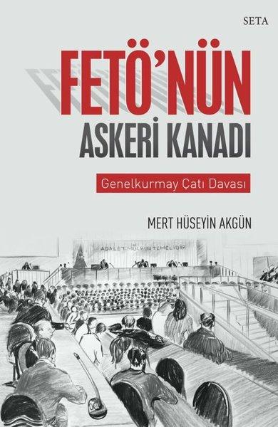 Fetönün Askeri Kanadı-Genelkurmay Çatı Davası.pdf