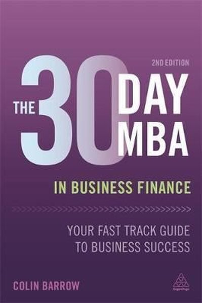The 30 Day MBA in Business Finance: Your Fast Track Guide to Business Success.pdf