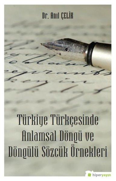 Türkiye Türkçesinde Anlamsal Döngü ve Döngülü Sözcük Örnekleri.pdf