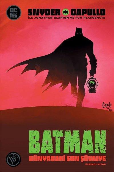 Batman: Dünyadaki Son Şövalye 1.Kitap.pdf