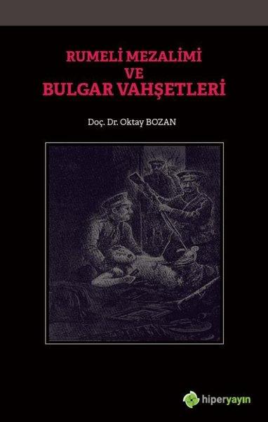Rumeli Mezalimi ve Bulgar Vahşetleri.pdf