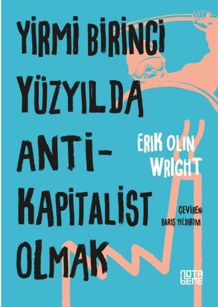 Yirmi Birinci Yüzyılda Antikapitalist Olmak.pdf