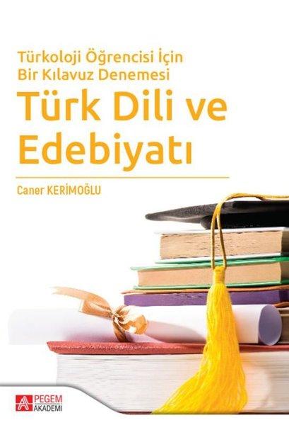 Türkoloji Öğrencisi İçin Bir Kılavuz Denemesi Türk Dili ve Edebiyatı.pdf