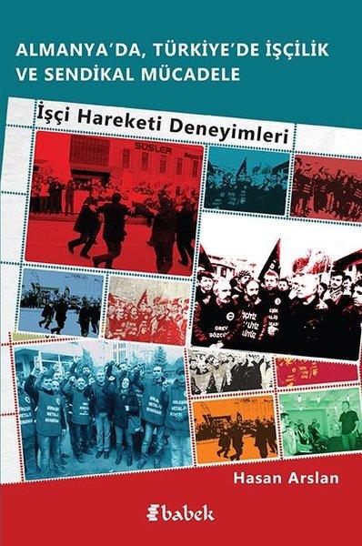 Almanyada Türkiyede İşçilik Ve Sendikal Mücadele.pdf