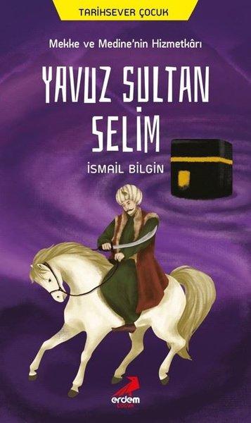 Mekke ve Medinenin Hizmetkarı Yavuz Sultan Selim.pdf