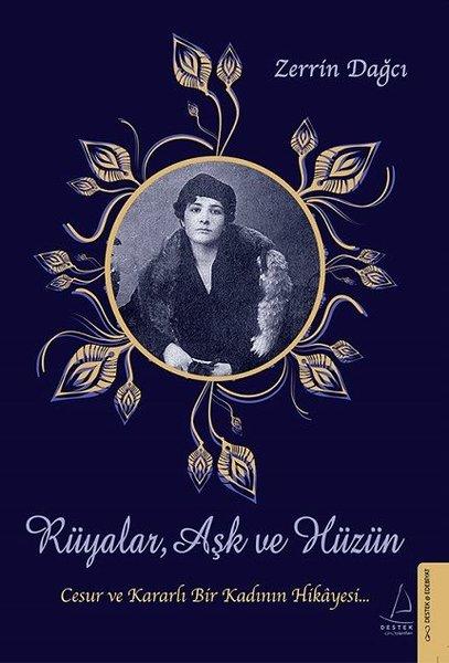 Rüyalar Aşk ve Hüzün-Cesur ve Kararlı Bir Kadının Hikayesi.pdf