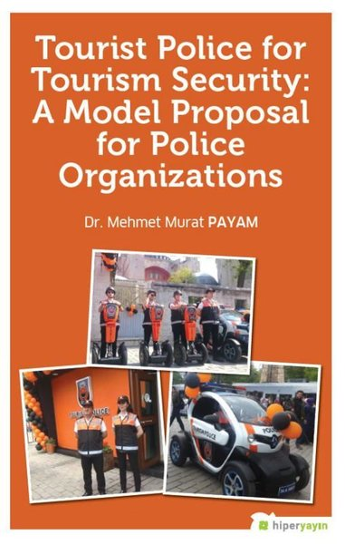 Tourist Police For Tourism Security: A Model Proposal For Police Organizations.pdf