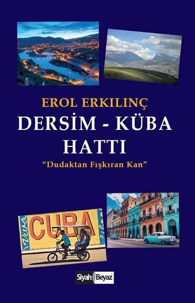 Dersim-Küba Hattı: Dudaktan Fışkıran Kan.pdf