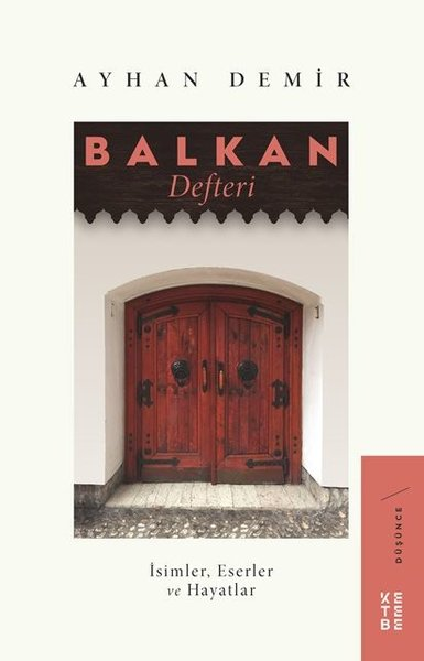 Balkan Defteri: İsimler-Eserler ve Hayatlar.pdf