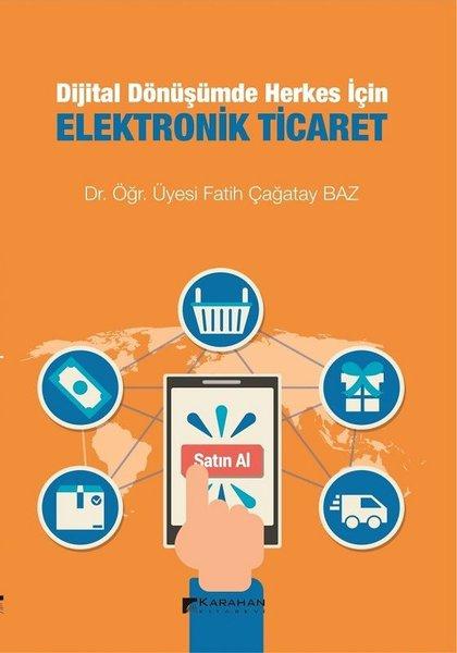 Dijital Dönüşümde Herkes İçin Elektronik Ticaret.pdf