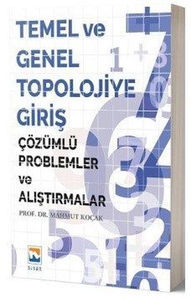 Temel ve Genel Topolojiye Giriş-Çözümlü Problemler ve Alıştırmalar.pdf