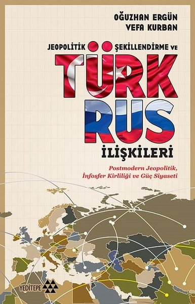 Jeopolitik Şekillendirme ve Türk Rus İlişkileri.pdf