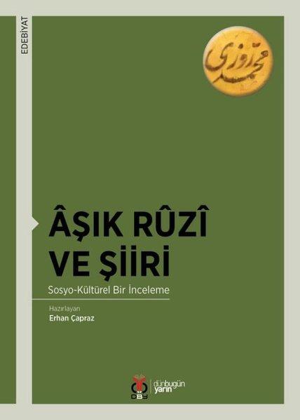 Aşık Ruzi ve Şiiri: Sosyo-Kültürel Bir İnceleme.pdf
