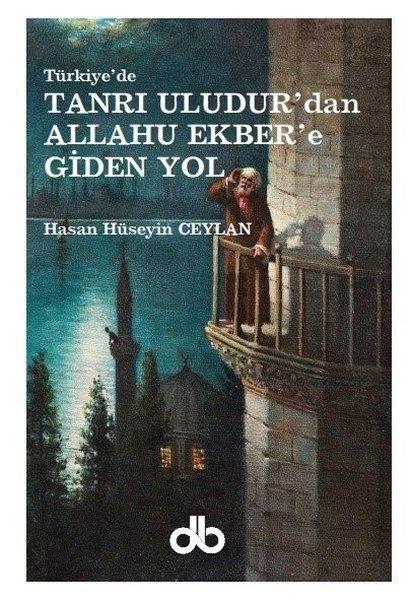 Tanrı Uludurdan Allahu Ekbere Giden Yol.pdf