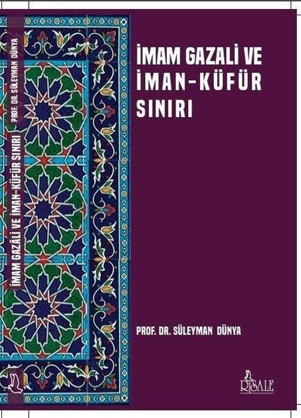 İmam Gazali ve İman Küfür Sınırı.pdf